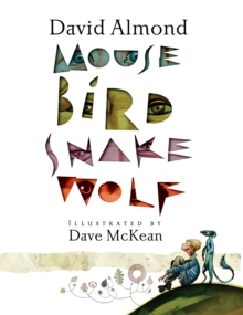 Mouse Bird Snake Wolf, Paperback Book
