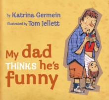 My Dad Thinks He's Funny, Paperback Book