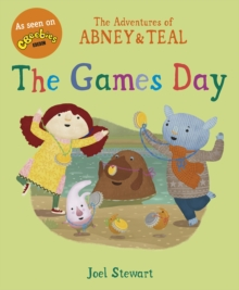 The Adventures of Abney & Teal: The Games Day, Paperback Book