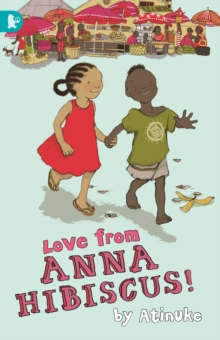 Love from Anna Hibiscus, Paperback Book