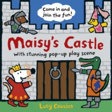 Maisy's Castle: A Pop-up-and-Play Book, Hardback Book
