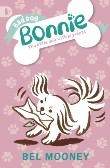 Bad Dog Bonnie, Paperback Book