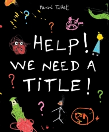 Help! We Need a Title!, Hardback Book