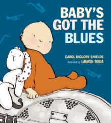 Baby's Got the Blues, Hardback Book