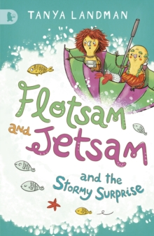 Flotsam and Jetsam and the Stormy Surprise, Paperback Book