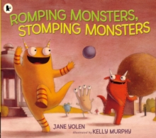 Romping Monsters, Stomping Monsters, Paperback Book