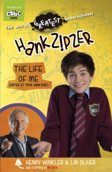 Hank Zipzer: The Life of Me (Enter at Your Own Risk), Paperback Book