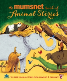 The Mumsnet Book of Animal Stories, Hardback Book
