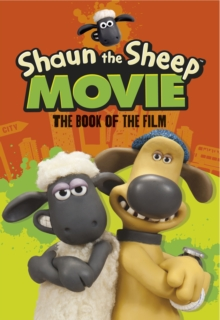 Shaun the Sheep Movie - The Book of the Film