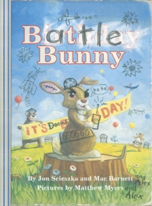 Battle Bunny, Hardback Book