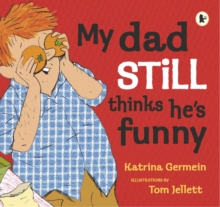 My Dad Still Thinks He's Funny, Paperback Book