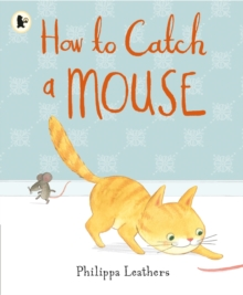 How to Catch a Mouse, Paperback Book