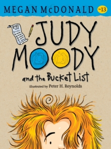 Judy Moody and the Bucket List, Paperback Book