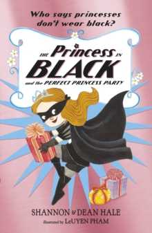 The Princess in Black and the Perfect Princess Party, Paperback / softback Book