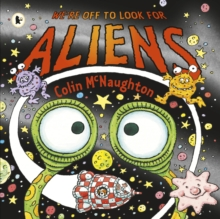 We're Off to Look for Aliens, Paperback / softback Book