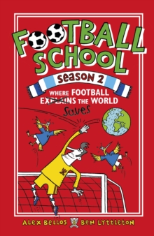 Football School Season 2: Where Football Explains the World, Paperback Book