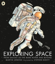 Exploring Space : From Galileo to the Mars Rover and Beyond, Paperback / softback Book