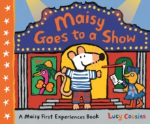 Maisy Goes to a Show, Hardback Book