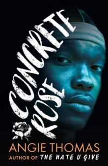 Concrete Rose, Paperback / softback Book