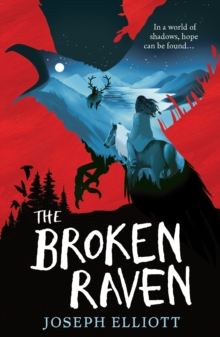 The Broken Raven (Shadow Skye, Book Two), Paperback / softback Book