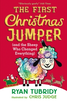 The First Christmas Jumper and the Sheep Who Changed Everything, Paperback / softback Book