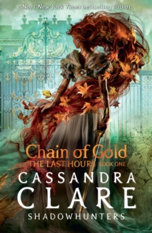 The Last Hours: Chain of Gold, Paperback / softback Book