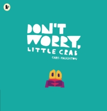 Don't Worry, Little Crab, Paperback / softback Book