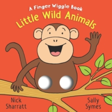 Little Wild Animals: A Finger Wiggle Book, Board book Book