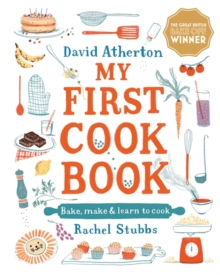 My First Cook Book: Bake, Make and Learn to Cook, Hardback Book
