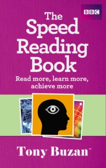 The Speed Reading Book : Read More, Learn More, Achieve More, Paperback Book
