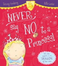 Never Say No to a Princess!, Paperback Book
