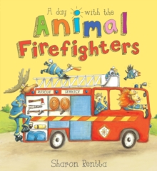 A Day with the Animal Firefighters, Paperback Book