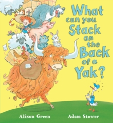 What can you Stack on the Back of a Yak?, Paperback Book
