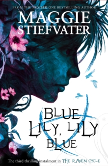 Blue Lily, Lily Blue, Paperback Book