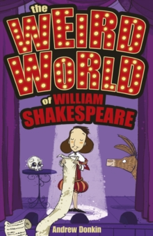The Weird World of William Shakespeare, Paperback Book
