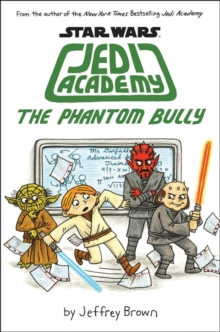 Jedi Academy - The Phantom Bully, Paperback Book