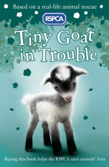 RSPCA : Tiny Goat in Trouble, EPUB eBook