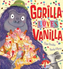 Gorilla Loves Vanilla, Paperback Book