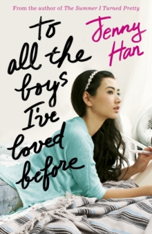 To All the Boys I've Loved Before, Paperback Book