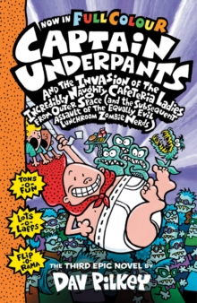 Capt Underpants & the Invasion of the Incredibly Naughty Cafeteria Ladies, Paperback Book