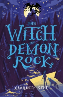 Alfie Bloom and the Witch of Demon Rock, Paperback / softback Book