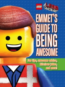 Emmet's Guide to Being Awesome, Hardback Book