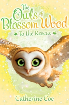 The Owls of Blossom Wood: To the Rescue, Paperback Book