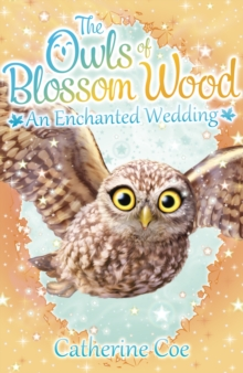 The Owls of Blossom Wood: An Enchanted Wedding, Paperback Book