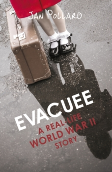 Evacuee - A Real-Life World War Ll Story, Paperback Book