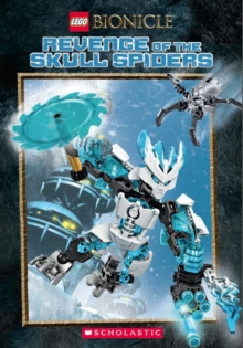 LEGO Bionicle: Revenge of the Skull Spiders, Paperback Book