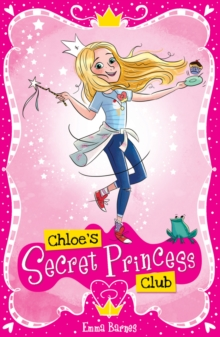 Chloe's Secret Princess Club, Paperback Book
