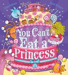 You Can't Eat a Princess!, Paperback / softback Book