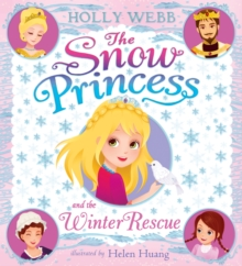 The Snow Princess and the Winter Rescue, Paperback Book
