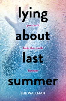 Lying About Last Summer, Paperback Book